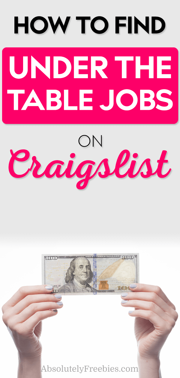 How to Find Under the Table Jobs on Craigslist - Absolutely